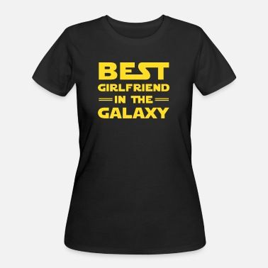 Girlfriend Best Girlfriend in the Galaxy - Women's 50/50 T-Shirt