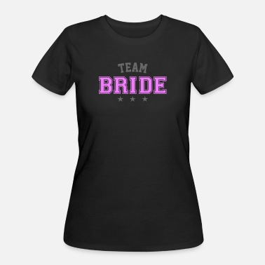 Team Bride TEAM BRIDE - Women's 50/50 T-Shirt