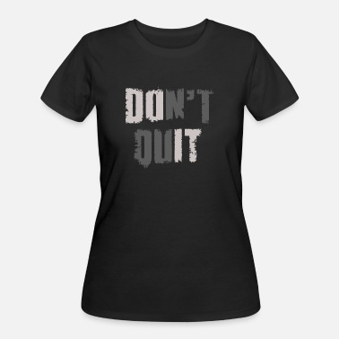 Rehabb Dont Quit - Women's 50/50 T-Shirt