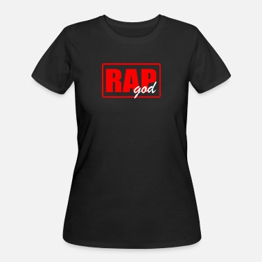 Rap God RAP GOD - Women's 50/50 T-Shirt