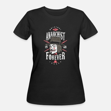 Anarchist anarchist forever - Women's 50/50 T-Shirt