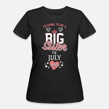 Sisters Pregnant Pregnant Mom Big sister in July 2018 - Women's 50/50 T-Shirt