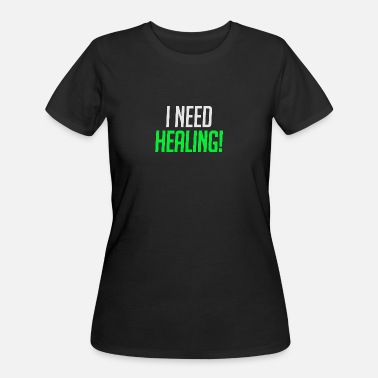 Healing I Need Healing - Women's 50/50 T-Shirt