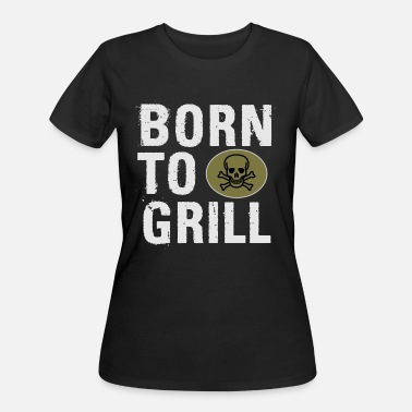 Born To Grill Born to Grill - Women's 50/50 T-Shirt