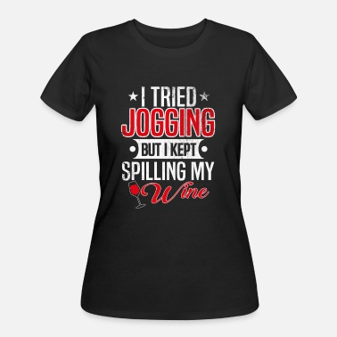 Wine Saying wine saying jogging - Women's 50/50 T-Shirt