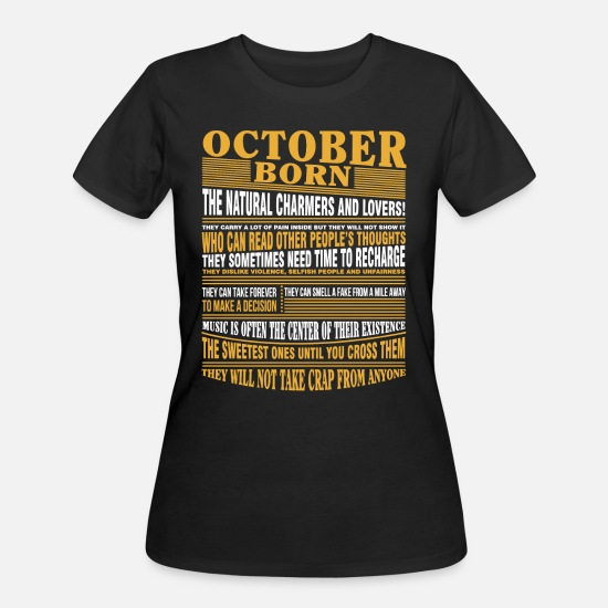 Nature T-Shirts - October born the natural charmers and lovers - Women's 50/50 T-Shirt black