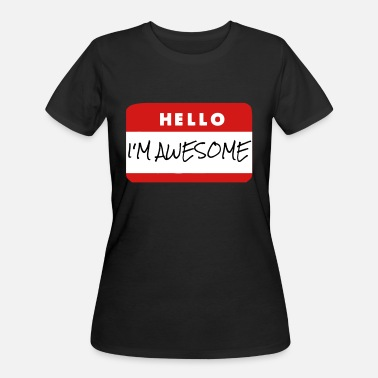 Hello Hello, I'm Awesome - Women's 50/50 T-Shirt