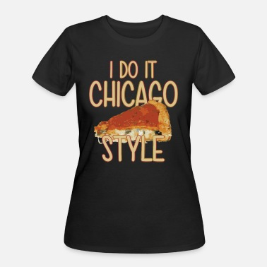 Dish Funny Parody Chicago Style Deep Dish Pizza Shirt T - Women's 50/50 T-Shirt