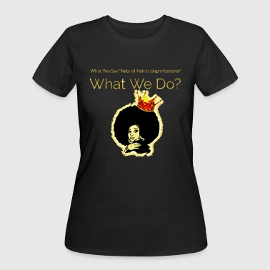 NATURAL QUEEN - Women's 50/50 T-Shirt
