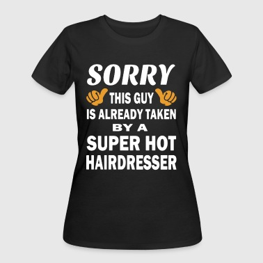 Sorry this guy is already taken by a super hot hai - Women's 50/50 T-Shirt