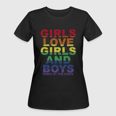 Girls love girls and boys panic at the disco - Women's 50/50 T-Shirt
