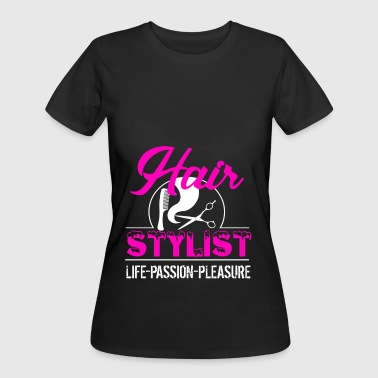 Hair Stylist Is My Life Shirt - Women's 50/50 T-Shirt