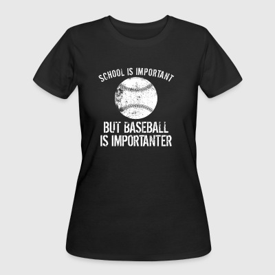 School Is Important But Baseball Is Importanter - Women's 50/50 T-Shirt
