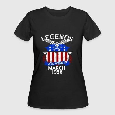 Legends Are Born In March 1986 - Women's 50/50 T-Shirt