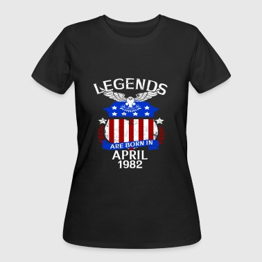 Legends Are Born In April 1982 - Women's 50/50 T-Shirt
