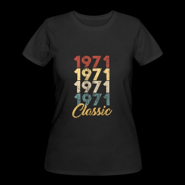 Born in 1971 Gift - Shirt - Classic - Women's 50/50 T-Shirt