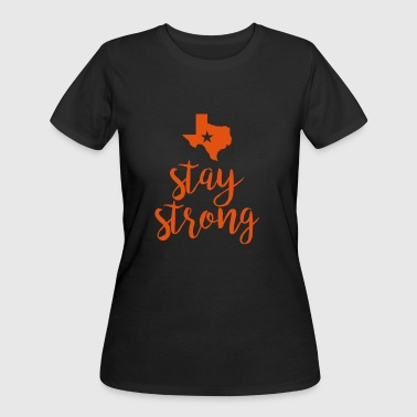 stay strong texas - Women's 50/50 T-Shirt