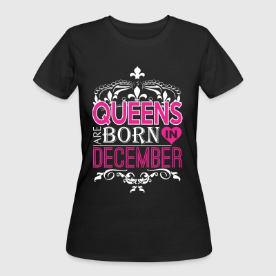Queens Are Born In December Happy Mothers Day - Women's 50/50 T-Shirt