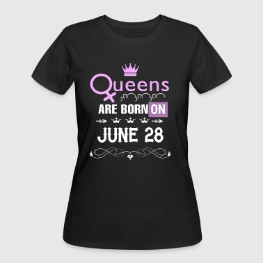 Queens are born on June 28 - Women's 50/50 T-Shirt