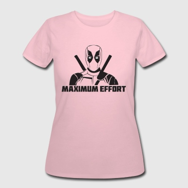 Deadpool Maximum Effort - Women's 50/50 T-Shirt