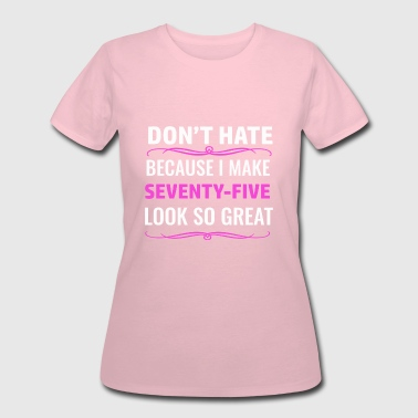 75 birthday design - Women's 50/50 T-Shirt