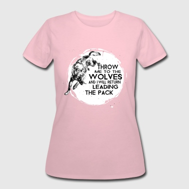 Throw me to the wolves - Women's 50/50 T-Shirt
