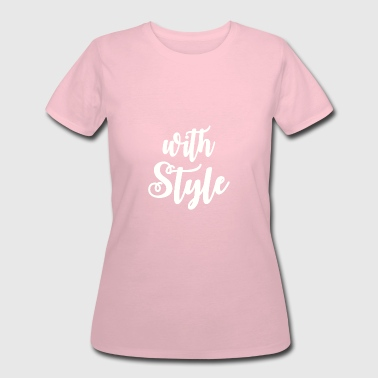 Styling With Style - Women's 50/50 T-Shirt