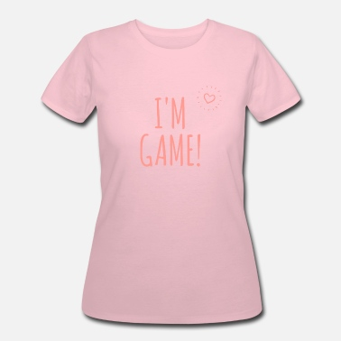 Foreplay I'm Game - Sexy Girly Designs - Women's 50/50 T-Shirt