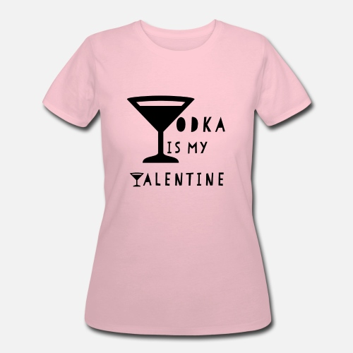 7f6ffd58661 Funny Vodka is my Valentine Gift valentine s day Women s 50 50 T-Shirt