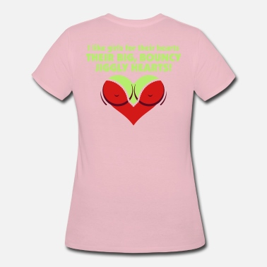 Nipples Big I Like Girls With Big,Bouncy Jiggly Hearts! - Women's 50/50 T-Shirt