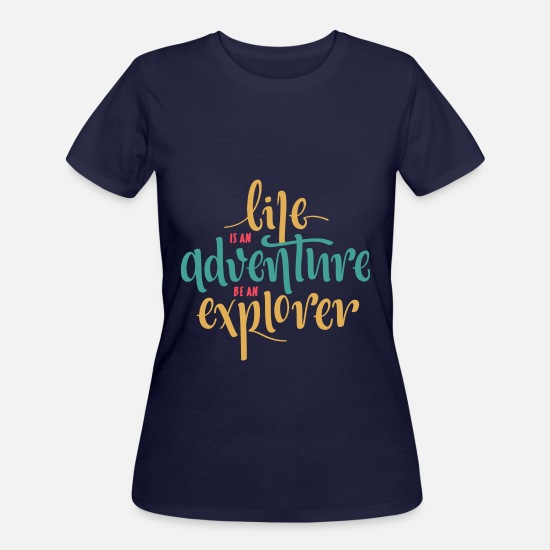 Quotes T-Shirts - life is an adventure - Women's 50/50 T-Shirt navy