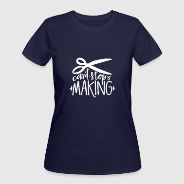 Hairstyles Can't Stop Making Hairstyle T Shirt - Women's 50/50 T-Shirt