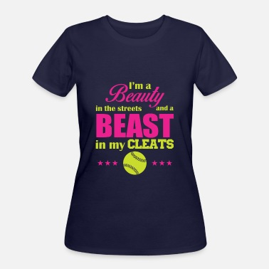 Street Beasts I'm a beauty in the streets and a beast - Women's 50/50 T-Shirt