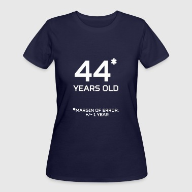 44 Years Old 44 Years Old Margin 1 Year - Women's 50/50 T-Shirt