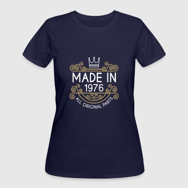 1976 All Original Parts Made In 1976 All Original Parts - Women's 50/50 T-Shirt