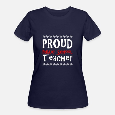 Proud Public School Teacher PROUD Public School TEACHER - Women's 50/50 T-Shirt