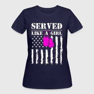 Served Like a Girl - Women's 50/50 T-Shirt