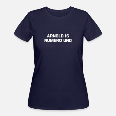 Arnold Classic Arnold Is Numero Uno - Women's 50/50 T-Shirt