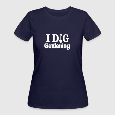 New Design I Dig Gardening Best Seller - Women's 50/50 T-Shirt