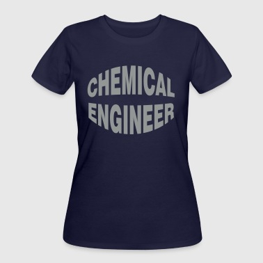 Chemical Engineer Text - Women's 50/50 T-Shirt