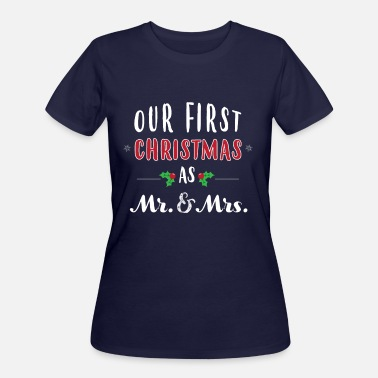 Mr Christmas Our First Christmas As Mr and Mrs 2018 - Women's 50/50 T-Shirt