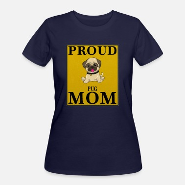 Pug Proud Pug Mom - Women's 50/50 T-Shirt