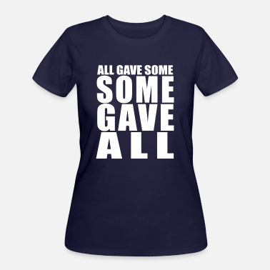 Take SOME-GAVE-ALL-WHT - Women's 50/50 T-Shirt