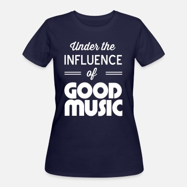 Under The Influence Under the influence of good music - Women's 50/50 T-Shirt