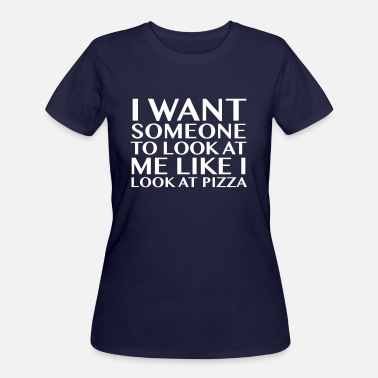 Looking For Someone I Want Someone To Look At Me - Women's 50/50 T-Shirt