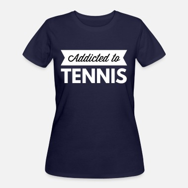Addicted Tennis Addicted to Tennis - Women's 50/50 T-Shirt