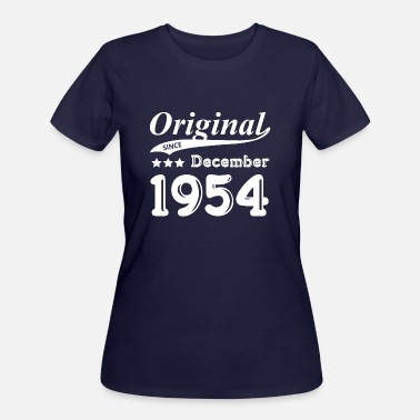 December 1954 Original Since December 1954 Gift - Women's 50/50 T-Shirt