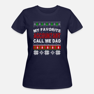 Dads Favorite Favorite ACCOUNTANT DAD Call Me Christma - Women's 50/50 T-Shirt