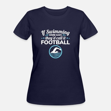 Swimming Competition Funny Swimming Competitive Swimmer - Women's 50/50 T-Shirt