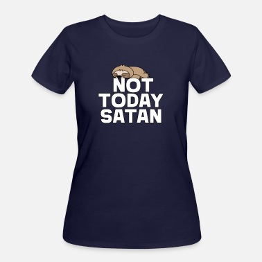 Funny Sloth Funny Sloth Not Today Satan - Women's 50/50 T-Shirt